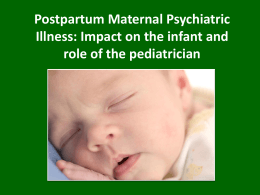 Postpartum Maternal Psychiatric Illness