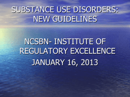 new guidelines - National Council of State Boards of Nursing