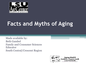 Facts and Myths of Aging