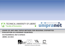 usage of ahp and topsis method for regional disparities evaluation in