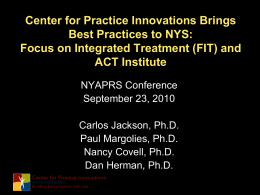 Center for Practice Innovations Brings Best Practices to NYS: Focus