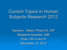 Current Topics in Human Subjects Research