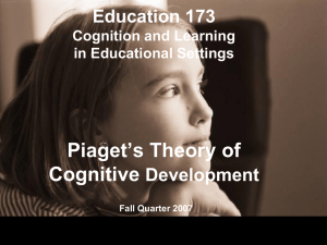 Education 173 Cognition and Learning in Educational Settings