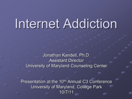 Internet Addiction - Educational Technology Policy, Research and