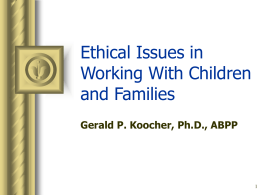 Ethical Issues in Working with Children and Families