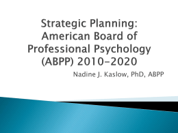 Strategic Planning - American Board of Professional Psychology