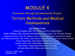 Module 4: Torture Methods and their Medical