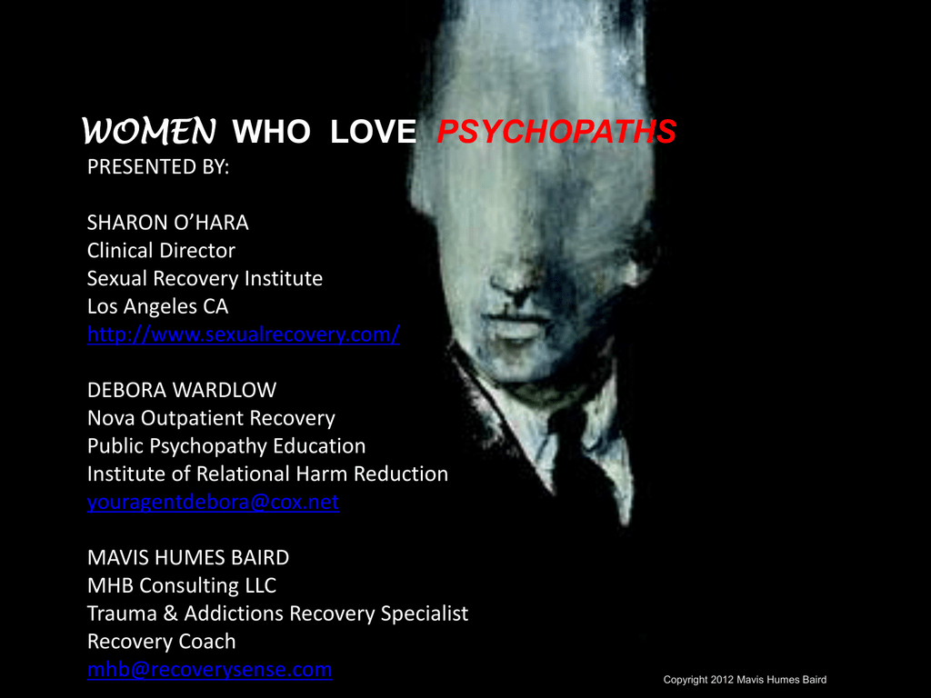 Psychopaths- Scary people that look frightening