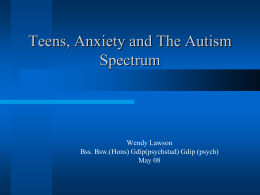 The Spectrum Of Autism: Anxiety and Stress