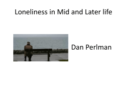 """Loneliness in Mid-and-Later Life""."