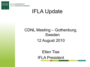Report from IFLA President Ellen Tise