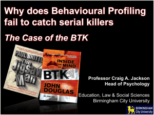 Why does Behavioural Profiling fail to catch serial killers The Case