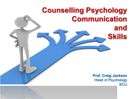 Counselling Psychology The application of psychological