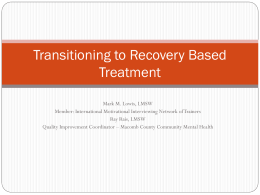Transitioning to Recovery Based Treatment - MI-PTE