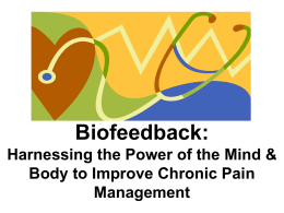 Biofeedback-Managing Chronic Pain -Anthony
