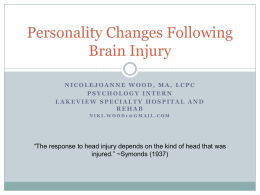 Personality Changes Following Brain Injury: Outline