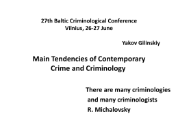 Tendencies of Contemporary Crime and Criminology