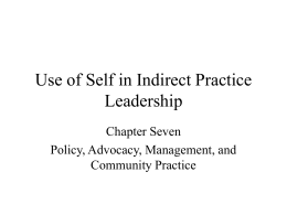 Use of Self in Indirect Practice Leadership