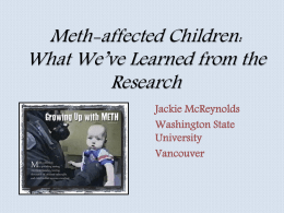 Meth, Parenting, and Child Development: A Bad Combo
