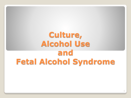 Culture, Alcohol Use and Fetal Alcohol Syndrome