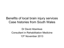 Benefits of Local Brain Injury Services