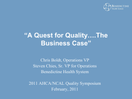 A Quest for Quality….The Business Case