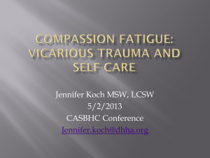 Self Care and Vicarious Trauma Surviving Ourselves