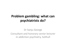 Problem gambling - Royal College of Psychiatrists