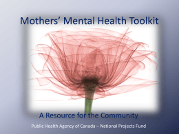 Mothers` Mental Health Toolkit - BC Association of Pregnancy