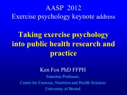 Taking exercise psychology into public health research and practice