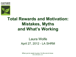 Total Rewards and Motivation - Louisiana Society for Human