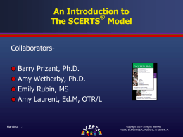 Introduction to The SCERTS(c) Model