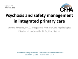 Psychosis and safety management in integrated primary care