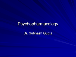Psychopharmacology - the Peninsula MRCPsych Course