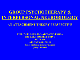 GROUP PSYCHOTHERAPY & INTERPERSONAL NEUROBIOLOGY