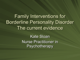 Family Interventions for Borderline Personality Disorder The current