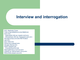 Interview and interrogation
