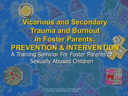 Vicarious and Secondary Trauma and Burnout