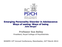 Emerging Personality Disorder in Adolescence - BIGSPD