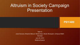 Altruism in Society Campaign Presentation PSY/400