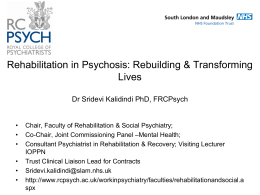 Rehabilitation in Psychosis: Rebuilding Lives