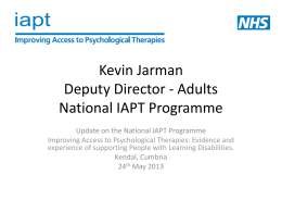 IAPT - Evidence and experience of supporting People