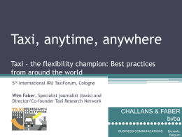 Taxi, anytime, anywhere Taxi - the flexibility champion: Best