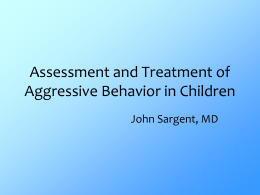 Assessment and Treatment of Aggressive Behavior in Children