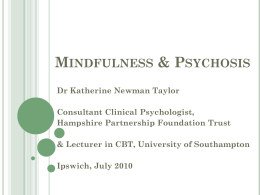 K Newman-Taylor Minfdulness with psychosis - Ipswich