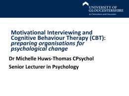Motivational Interviewing and Cognitive Behaviour Therapy (CBT)
