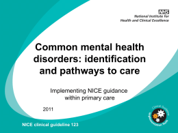 (CMHD): Slide set - National Collaborating Centre for Mental Health
