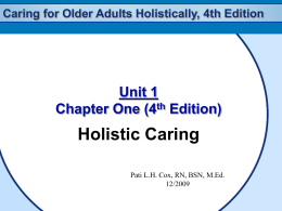 Caring for Older Adults Holistically, 4th Edition Gerontological Nursing