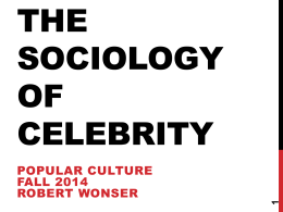 SOC_86_-_Lesson_9_-_Sociology_of_Celebrity 934.0 KB