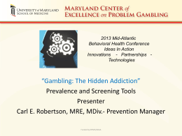 Gambling: The Hidden Addiction - Maryland Addictions Directors